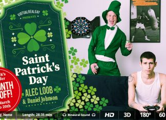 Saint Patrick's day VR Porn It's Saint Patrick's Day and your boyfriend is sprawled. He doesn't feel like going out, drink, or meet your friends…nothing at all. But guess what he's up to. That's right, shagging. And luckily you want it too; specially when he's so hot as Alec Loob. How could one resist to that amazing body, his face and, of course, getting fucked by this big strong fellow. Now all you have to do is run for your VR Headset and relax. We are sure you won't easily forget this Saint Patrick's Day. Enjoy this VR porn scene in 180º FOV and our awesome Binaural Sound in your Smartphone Cardboard, Samsung Gear VR, Oculus Rift, PSVR & HTC Vive! Featuring: Alec Loob & Daniel Johnson Gay VR Porn